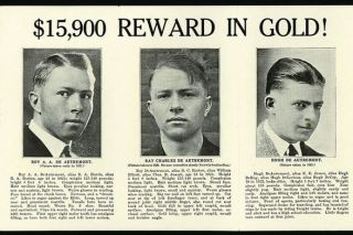 "Image: Smithsonian Institution##One of the millions of ""wanted"" posters printed and distributed across the country during the four years in which the DeAutremont Brothers were on the lam."